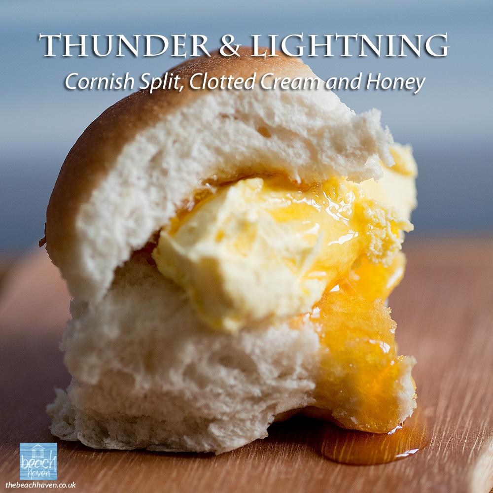 Thunder and Lightning with honey